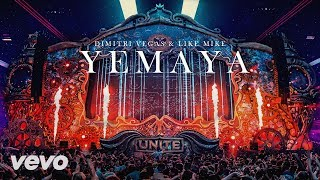 Dimitri Vegas & Like Mike - Yemaya