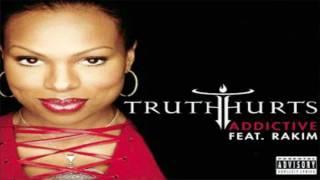 Truth Hurts Ft Rakim - Addictive (Instrumental)