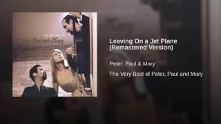 Leaving On a Jet Plane (Remastered Version)