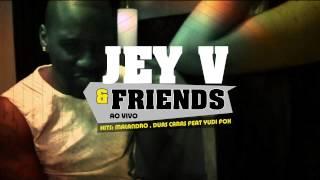SABADO 10 JANEIRO . JEY V & FRIENDS . AO VIVO . CLUB ELITIS