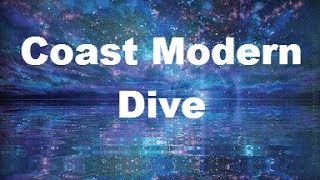 Coast Modern - Dive (Lyrics)