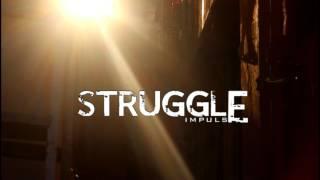 Struggle New  Best Hindi Rap Song ft.Impulse