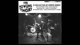 The Howling Tongues - American Girl (Cover)