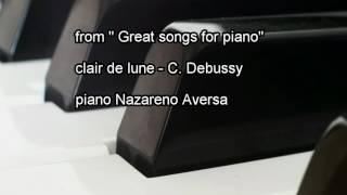 Clair De Lune - Claude Debussy - Nazareno Aversa