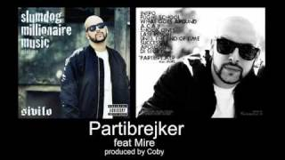 Sivilo - Partibrejker (feat. Mire)(produced by Coby)