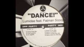 Lumidee vs Fatman Scoop - Dance (Original Mix)