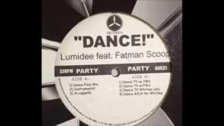 Lumidee vs Fatman Scoop - Dance (Original Mix)