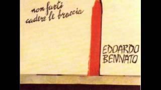 Edoardo Bennato - Non Farti Cadere Le Braccia