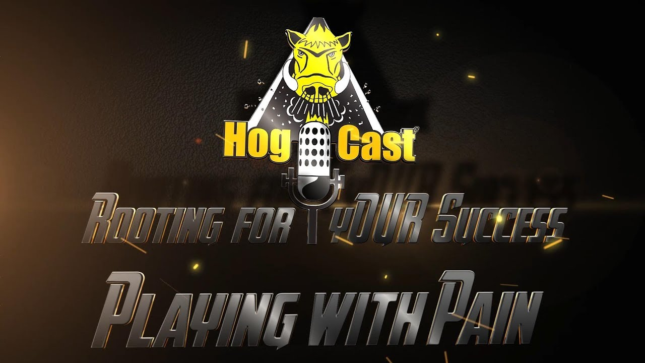 Hog Cast - Playing with Pain