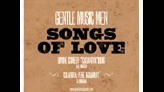 Gentle Music Men Songs of Love