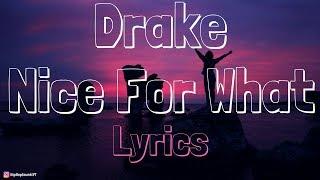 Drake – Nice For What [Lyrics] width=