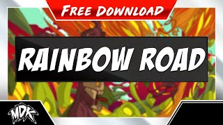 MDK - Rainbow Road [Free Download]