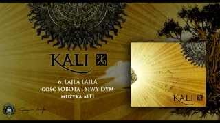06. Kali ft. Sobota, Siwy Dym - Lajla lajla (prod. MTI)