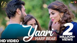 Yaari - Harp Brar (Full Song) | Latest Punjabi Songs 2018 | Leinster Productions