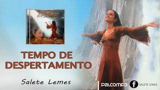 Tempo de Despertamento - Salete Lemes - CD ÉS SANTO