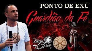 Ponto de Exu - GUARDIÃO DA FÉ - Sandro Luiz Umbanda