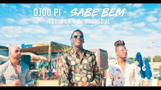 Djou Pi - Sabe Bem (feat. Yudi Fox & Dj Bodysoul) | Official Video