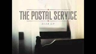 The Postal Service - This Place Is A Prison (with lyrics)