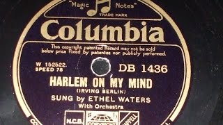 """""""Harlem on my Mind"""" (Berlin) Sung by Ethel Waters Col DB 1436"""