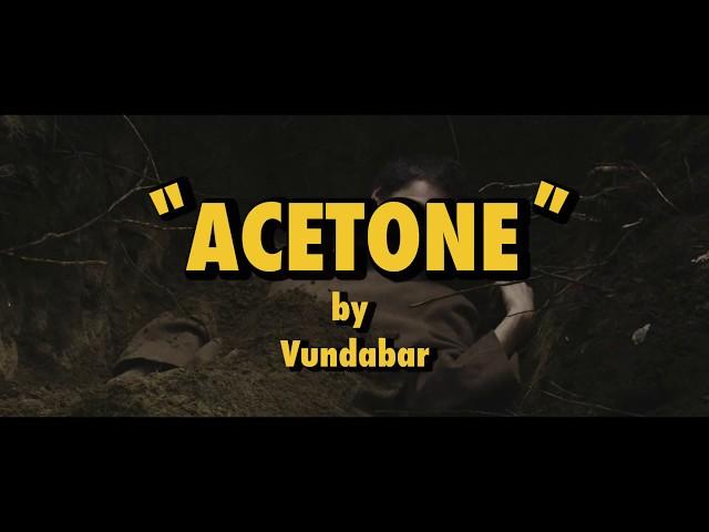 Videoclip oficial de la última canción de Vundabar Acetone
