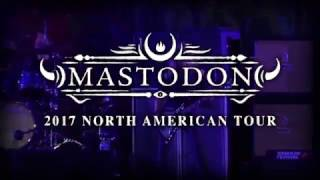 Mastodon - 2017 North American Tour