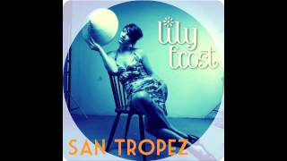 Lily Frost - Do What you Love - San Tropez written by Roger Waters of Pink Floyd