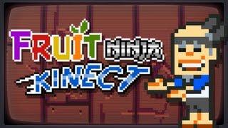 Fruit Ninja Kinect : 8-Bit Music Remix