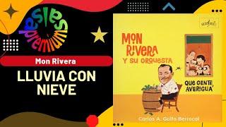 🔥LLUVIA CON NIEVE por MON RIVERA - Salsa Premium