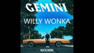Willy Wonka - Macklemore feat. Offset LYRICS