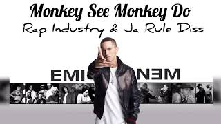 Eminem - Monkey See Monkey Do (Ja Rule Diss)