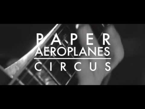 paper-aeroplanes-circus-live-paper-aeroplanes-official