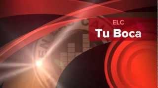 Tu Boca -  Jr Ruiz FT . De La O, C-Elektro (G-Ruiz) y Brinson