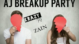 """AJ BREAKUP PARTY HAI♡KRAZY BOY FT ZAIN♡LATEST PARTY SONG 2016♡"