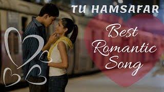 TU HAMSAFAR | RAVI MISHRA | ROMANTIC HINDI LOVE SONG 2018 || ORIGINAL || Hindi SAD Songs 2018