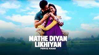 Feroz Khan Mathe Diyan Likhiyan Official HD Video   White Bangles
