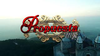 PROPUESTAMX MI GLORIA PERSONAL VIDEO OFICIAL