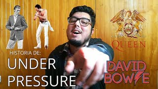 UNDER PRESSURE | QUEEN Y DAVID BOWIE | HISTORIA ⚡
