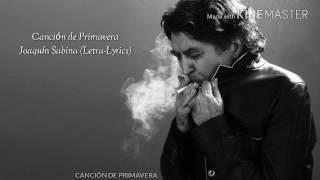 Canción de primavera - Joaquín Sabina (Letra-Lyrics)