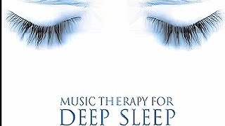 Music Therapy For Deep Sleep Relaxing Nature Sounds & Music