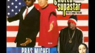 Pras - Ghetto Superstar (The Karma To Burn Ten Mix)