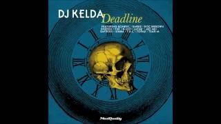 """Teaser """"DJ KELDA - Deadline"""""""