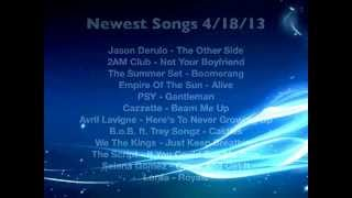 Newest Songs April 18 2013