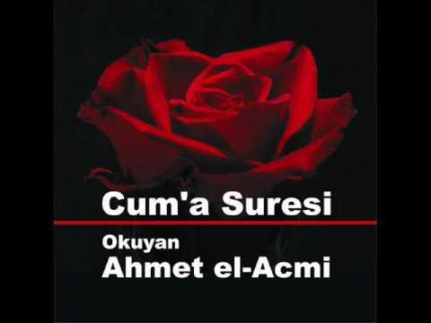 Cuma Suresi - Ahmet el-Acmi - Hayırlı Cumalar