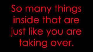 Taking Over Me - Evanescence Lyrics!!