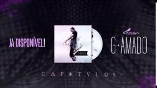 """G-Amado """"Vida Nova"""" [2014] By É-Karga Eventz"""
