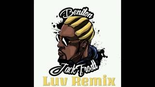 Beniton JackFrostt - Luv Remix