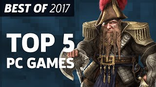 Top 5 PC Games of 2017 - Best of 2017