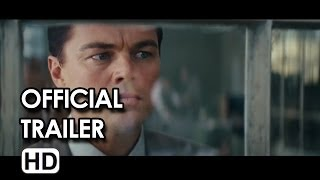 The Wolf of Wall Street Official Trailer #2 (2013) - Leonardo DiCaprio