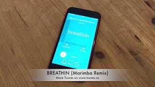 Ariana Grande - breathin Ringtone - Ariana Grande Tribute Marimba Remix Ringtone - iPhone & Android
