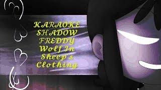 KARAOKE/Wolf In Sheep's Clothing/FNAFHS